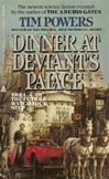 Dinner at Deviant's Palace | Powers, Tim | Signed 1st Edition Mass Market Paperback Book