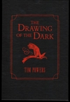 Powers, Tim - Drawing of the Dark, The (Limited Numbered Edition)