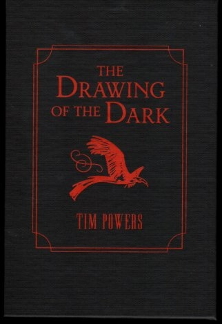 Drawing of the Dark by Tim Powers