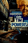 Expiration Date | Powers, Tim | Signed First Edition Book