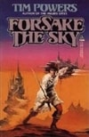 Powers, Tim | Forsake the Sky | Signed 1st Edition Mass Market Paperback Book