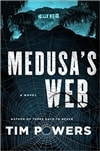 Medusa's Web | Powers, Tim | Signed First Edition Book