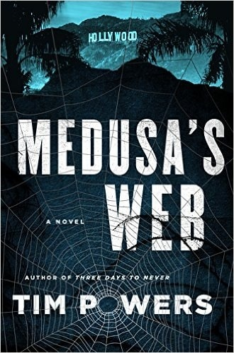 Medusa's Web by Tim Powers