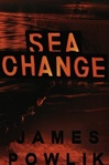 Powlik, James - Sea Change (First Edition)