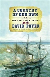 Poyer, David - Country of Our Own, A (Signed First Edition)