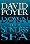 Down to a Sunless Sea | Poyer, David | Signed First Edition Book