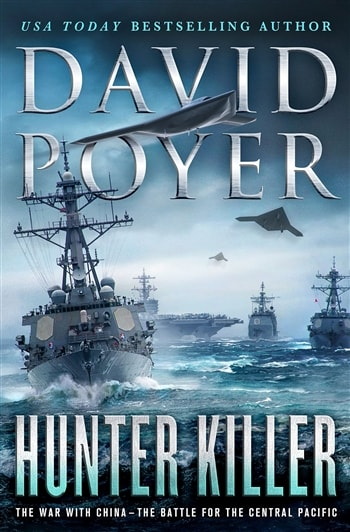 Hunter Killer: War with China by David Poyer