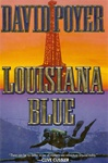 Louisiana Blue | Poyer, David | Signed First Edition Book