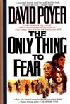 Only Thing to Fear, The | Poyer, David | Signed First Edition Book