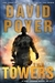 Towers, The | Poyer, David | Signed First Edition Book