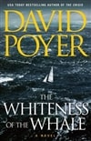 Whiteness of the Whale, The | Poyer, David | Signed First Edition Book
