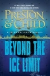 Beyond the Ice Limit | Preston, Douglas & Child, Lincoln | Double-Signed 1st Edition