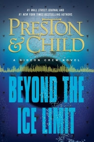 Beyond the Ice Limit by Douglas Preston and Lincoln Child