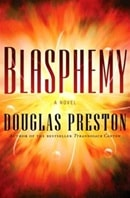 Blasphemy | Preston, Douglas | Signed First Edition Book