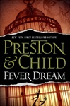 Fever Dream | Preston, Douglas & Child, Lincoln | Double-Signed 1st Edition