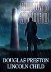 Gideon's Sword | Preston, Douglas & Child, Lincoln | Double Double-Signed Ltd Edition