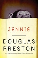 Jennie | Preston, Douglas | Signed First Edition Trade Paper Book