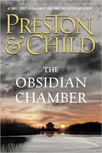 The Obsidian Chamber by Douglas Preston & Lincoln Child