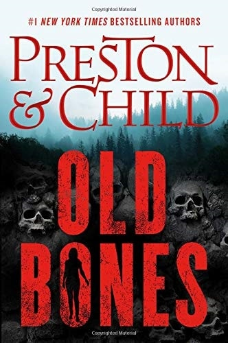 Old Bones by Douglas Preston and Lincoln Child