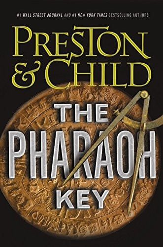 The Pharaoh Key by Douglas Preston & Lincoln Child