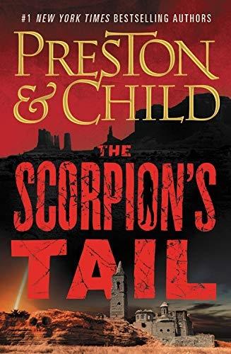 The Scorpion's Tail by Douglas Preston & Lincoln Child