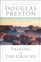 Preston, Douglas | Talking to the Ground | Signed First Edition Trade Paper Copy