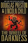 Wheel of Darkness, The | Preston, Douglas & Child, Lincoln | Double-Signed 1st Edition