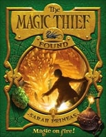 Magic Thief, The: Book Three: Found | Prineas, Sarah | Signed First Edition Book