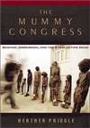 Pringle, Heather | Mummy Congress, The | First Edition Book