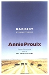 Bad Dirt | Proulx, Annie | Signed First Edition Book