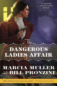 The Dangerous Ladies Affair by Marcia Muller and Bill Pronzini