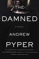Damned, The | Pyper, Andrew | Signed First Edition Book