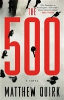 500, The | Quirk, Matthew | Signed First Edition Book