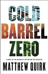 Quirk, Matthew | Cold Barrel Zero | Signed First Edition Book