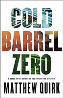 Cold Barrel Zero | Quirk, Matthew | Signed First Edition Book