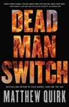 Quirk, Matthew | Dead Man Switch | Signed First Edition Book