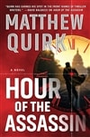 Quirk, Matthew | Hour of the Assassin | Signed First Edition Book