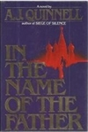 Quinnell, A.J. | In the Name of the Father | First Edition Book