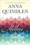 Quindlen, Anna | Miller's Valley | Signed First Edition Book