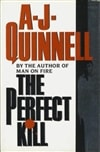 Quinnell, A.J. | Perfect Kill, The | First Edition UK Book