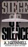 Quinnell, A.J. - Siege of Silence (First Edition)