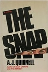 Snap, the | Quinnell, A.J. | First Edition Book