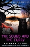 Sound and the Furry, The | Quinn, Spencer (Abrahams, Peter) | Signed First Edition Thus Trade Paper Book