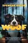 Woof | Quinn, Spencer (Abrahams, Peter) | Signed First Edition Book