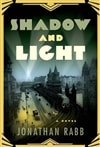 Rabb, Jonathan - Shadow and Light (First Edition)
