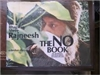 Bhagwan Shree Rajneesh | The No Book |  Limited Edition Book