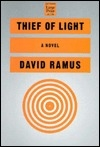Ramus, David - Thief of Light (First Edition)