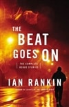 Beat Goes On, The | Rankin, Ian | Signed First Edition Book