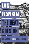 Rankin, Ian | Beat Goes On, The | Signed First Edition Book