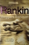 Beggars Banquet | Rankin, Ian | Signed 1st Edition UK Trade Paper Book